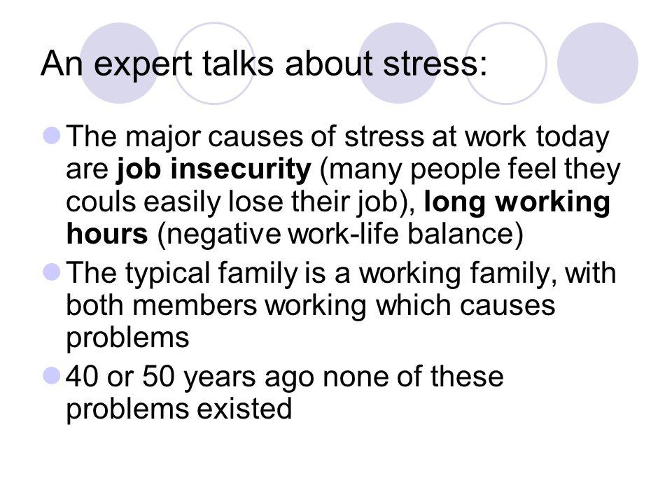 An expert talks about stress: