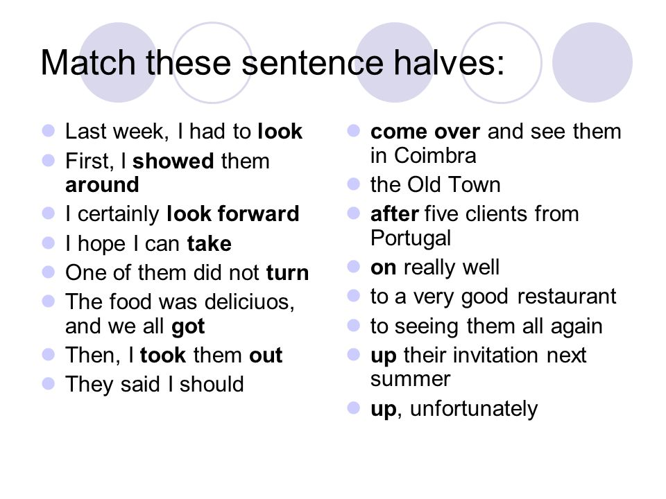 Match these sentence halves: