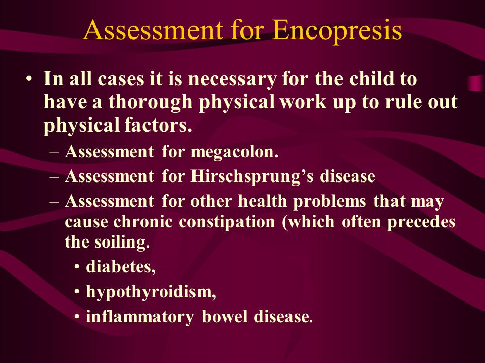 Assessment for Encopresis