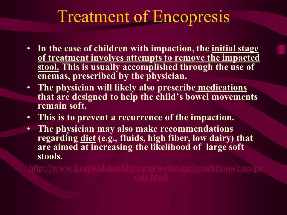 Treatment of Encopresis