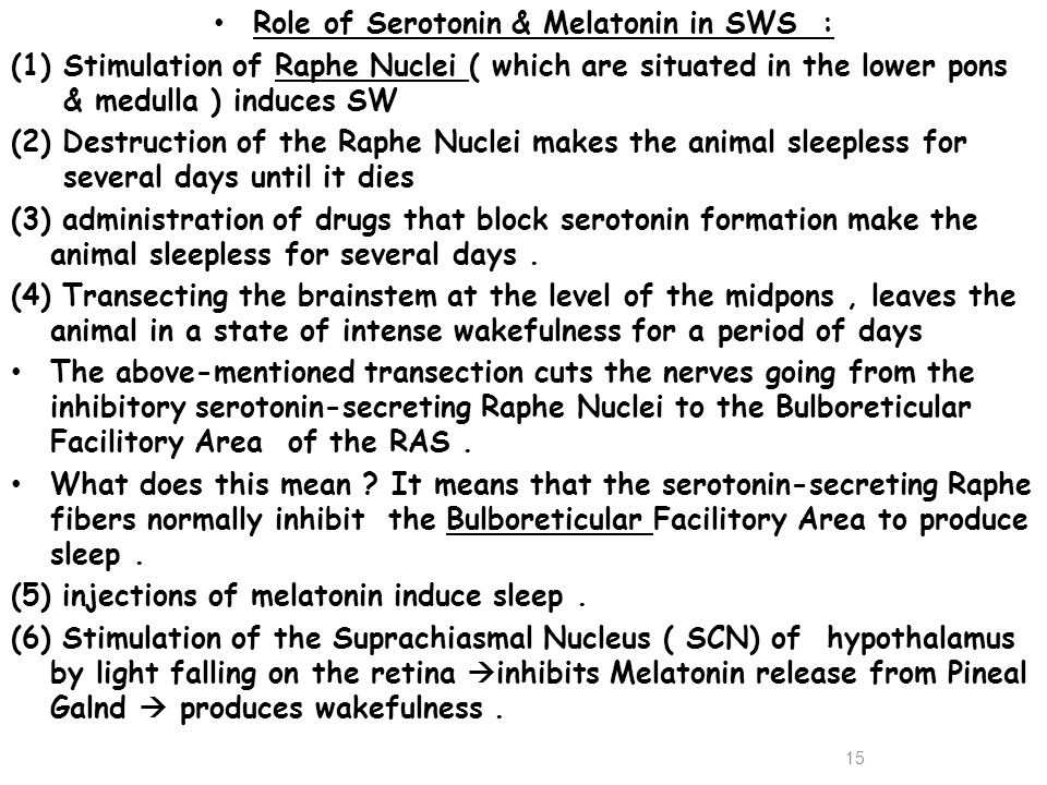 Role of Serotonin & Melatonin in SWS :