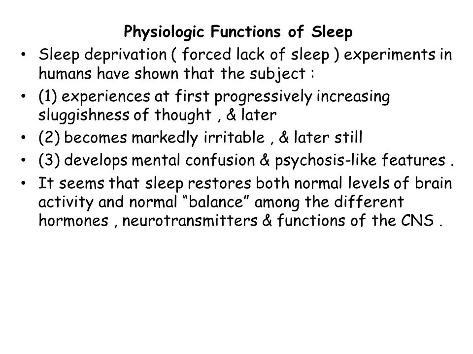 Physiologic Functions of Sleep