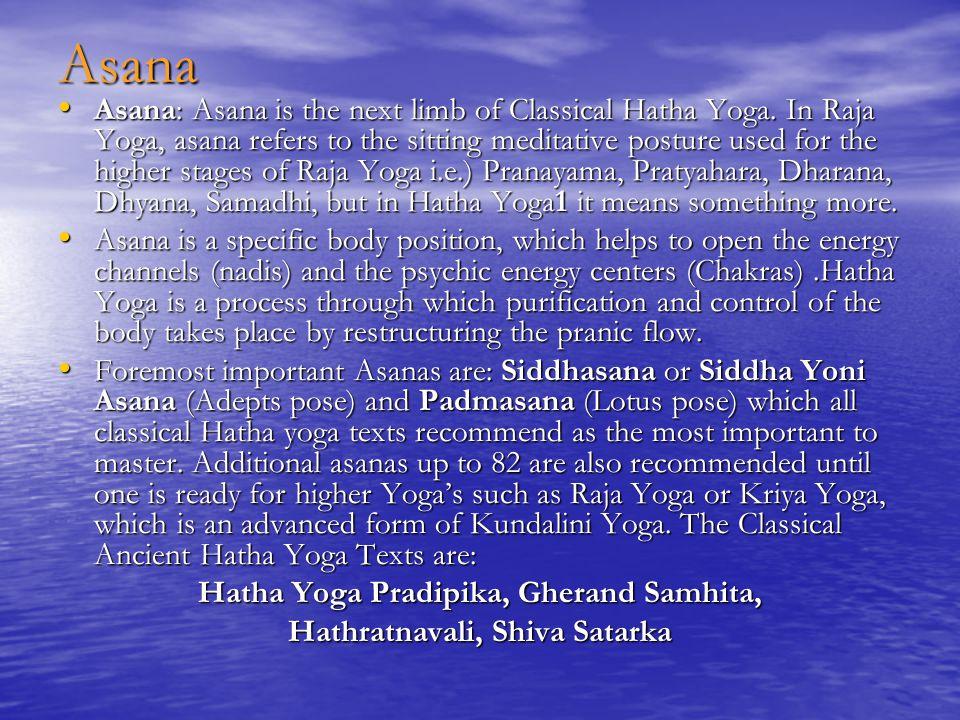 Hatha Yoga Pradipika, Gherand Samhita, Hathratnavali, Shiva Satarka