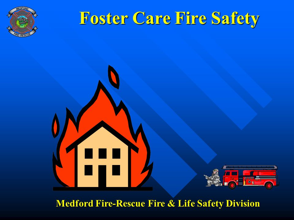 Foster Care Fire Safety