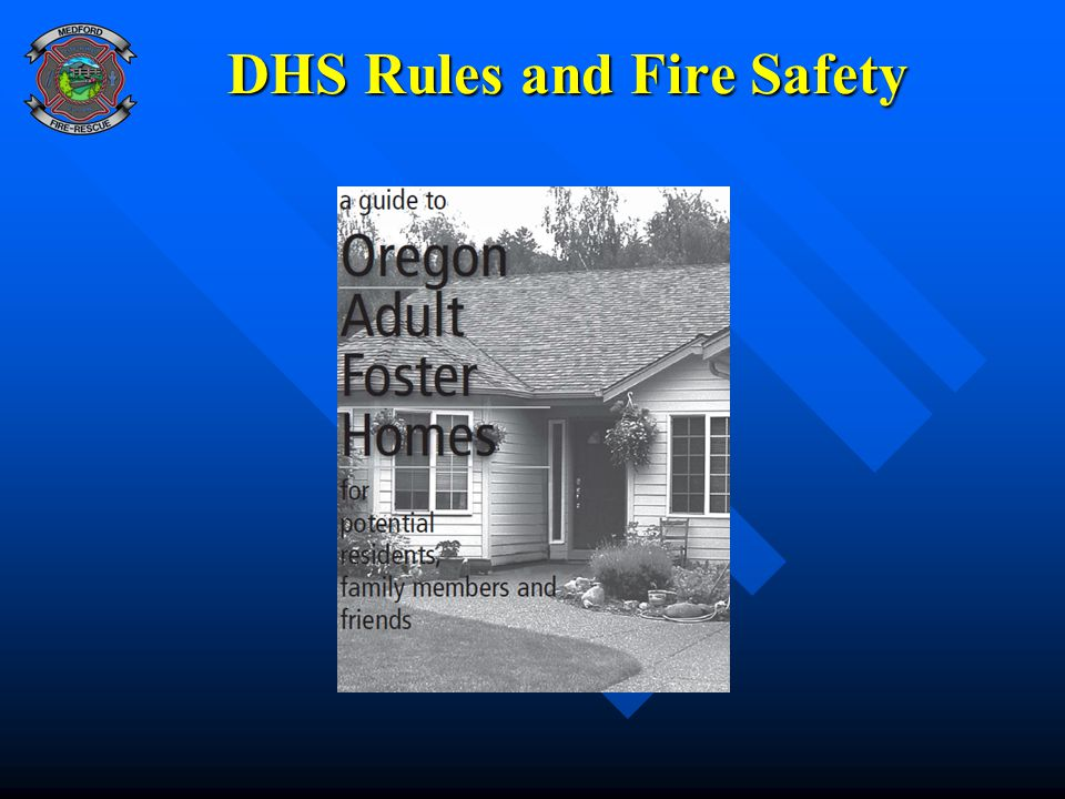 DHS Rules and Fire Safety
