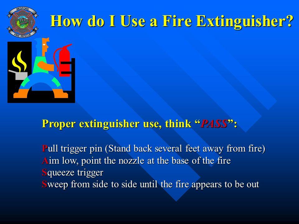 How do I Use a Fire Extinguisher