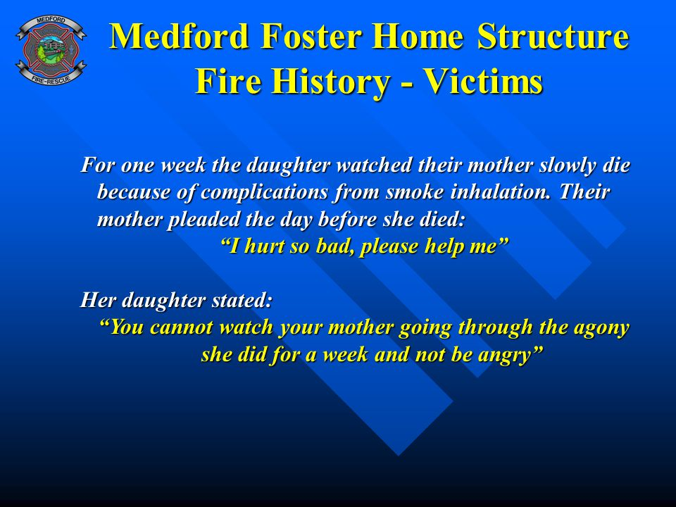 Medford Foster Home Structure Fire History - Victims