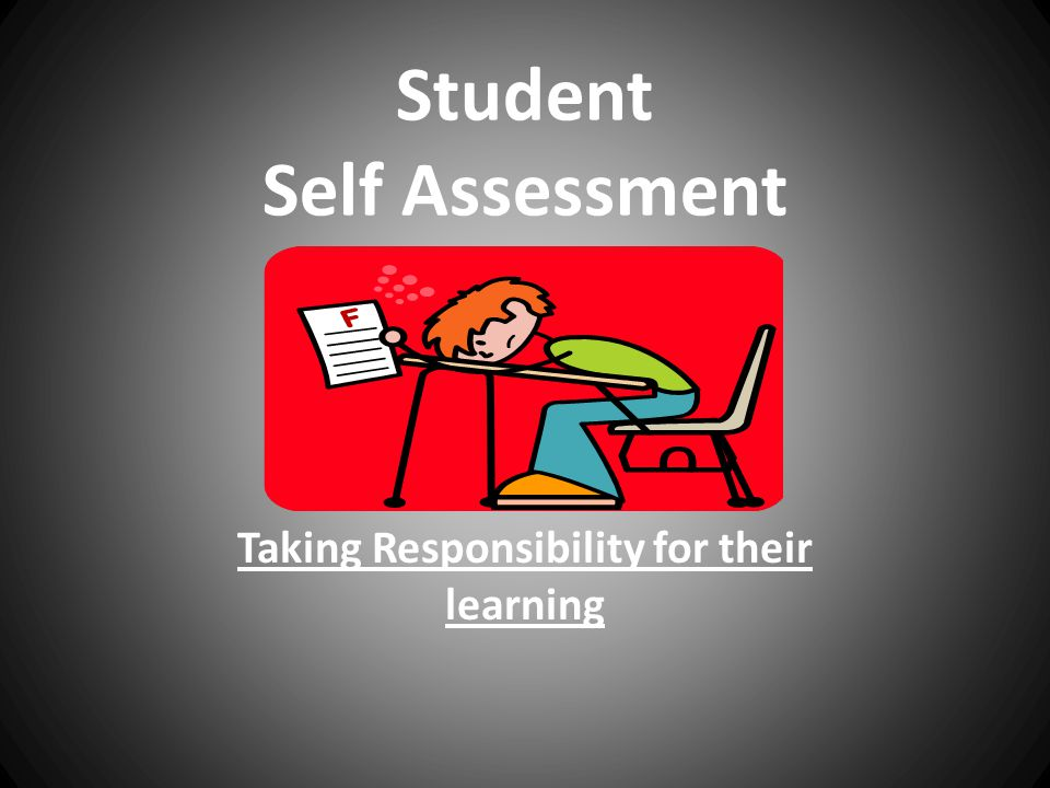 Student Self Assessment