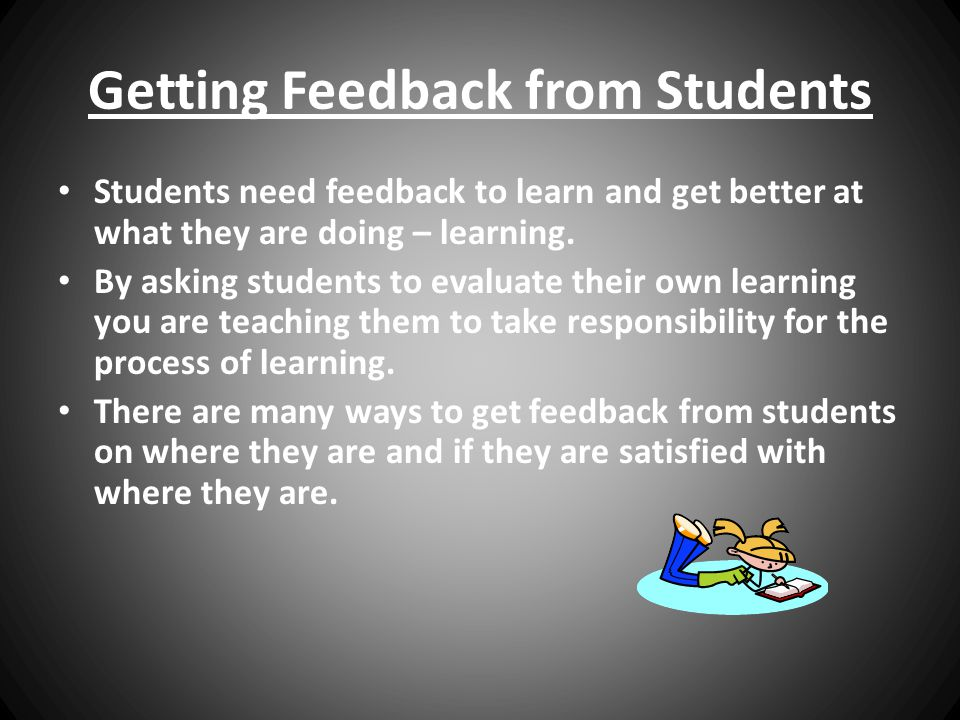Getting Feedback from Students