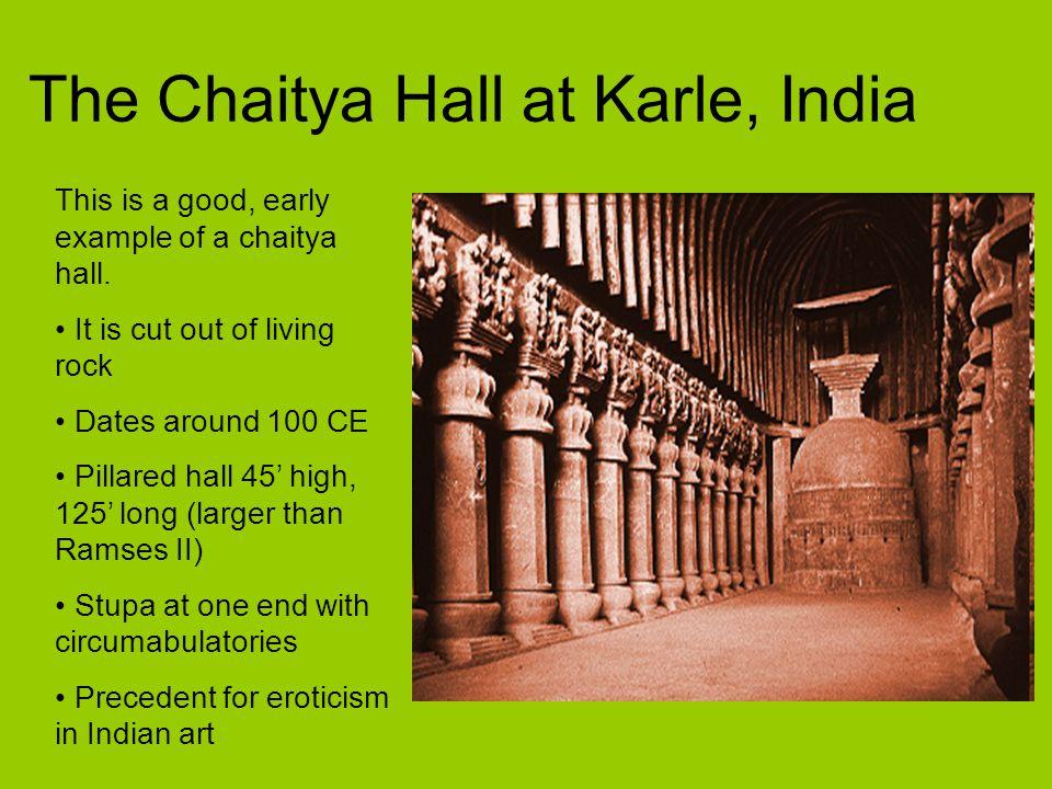 The Chaitya Hall at Karle, India