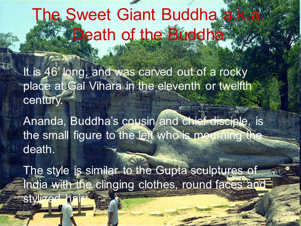 The Sweet Giant Buddha a.k.a. Death of the Buddha