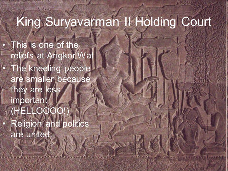 King Suryavarman II Holding Court