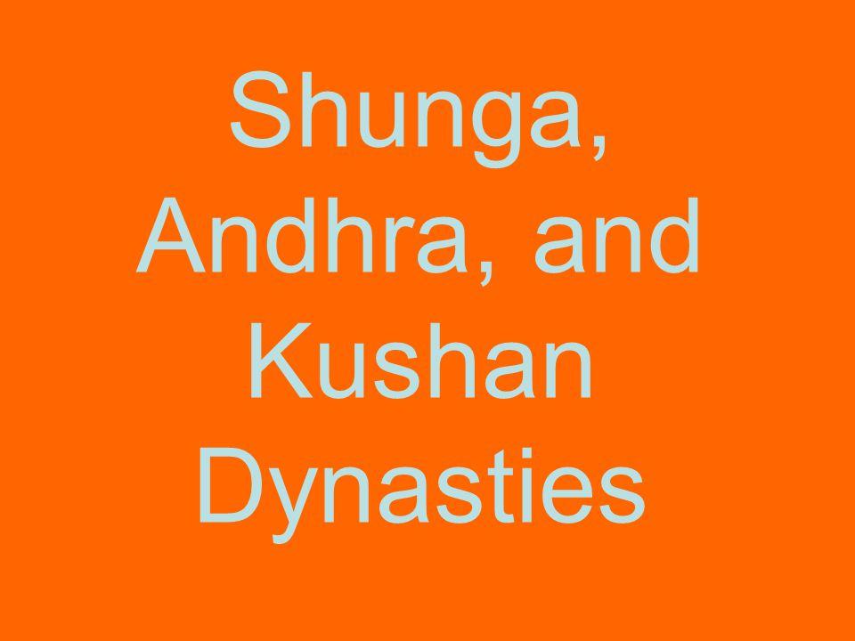 Shunga, Andhra, and Kushan Dynasties