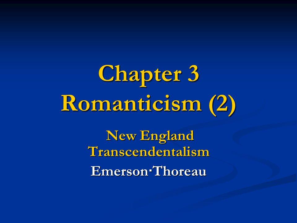 Chapter 3 Romanticism (2)