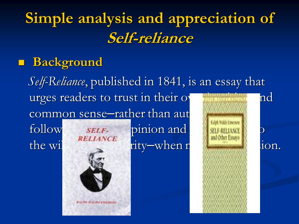 Simple analysis and appreciation of Self-reliance