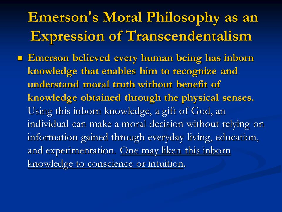 Emerson s Moral Philosophy as an Expression of Transcendentalism