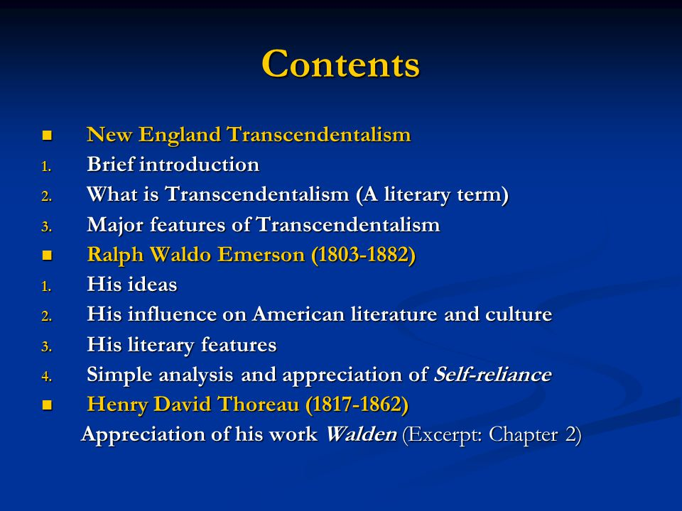 Contents New England Transcendentalism Brief introduction