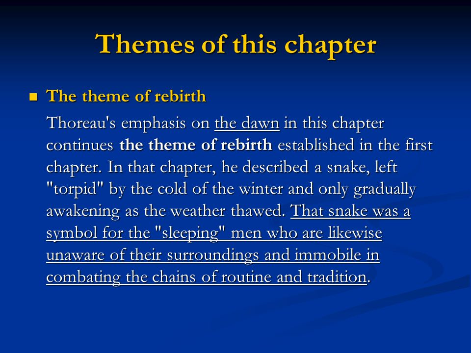 Themes of this chapter The theme of rebirth