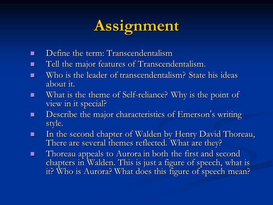 Assignment Define the term: Transcendentalism