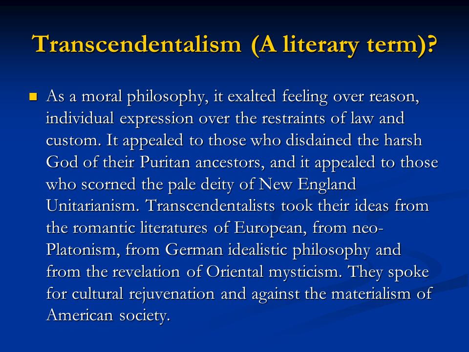 Transcendentalism (A literary term)