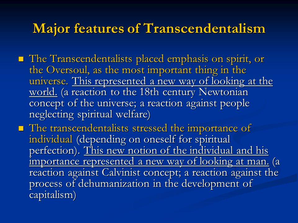 Major features of Transcendentalism