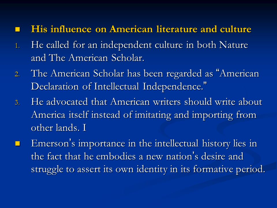 His influence on American literature and culture