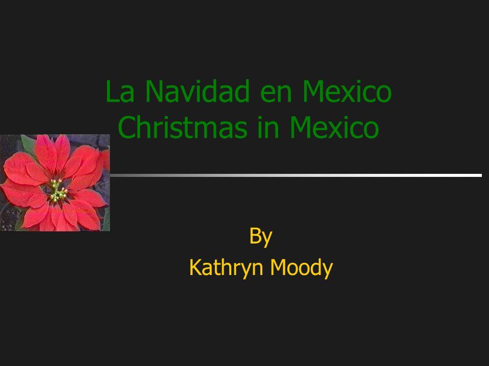La Navidad en Mexico Christmas in Mexico