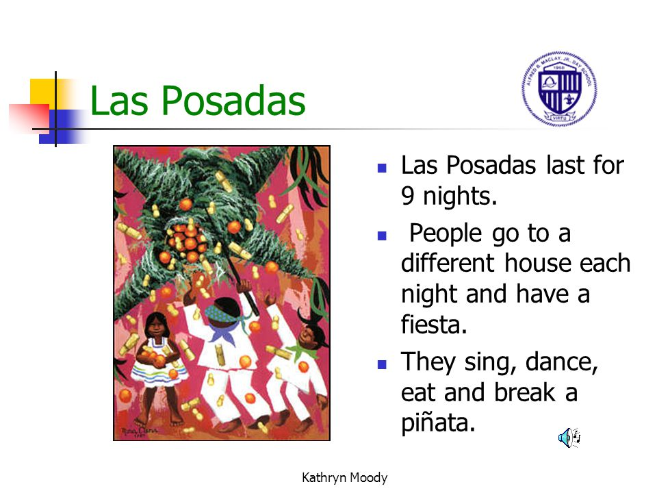 Las Posadas Las Posadas last for 9 nights.