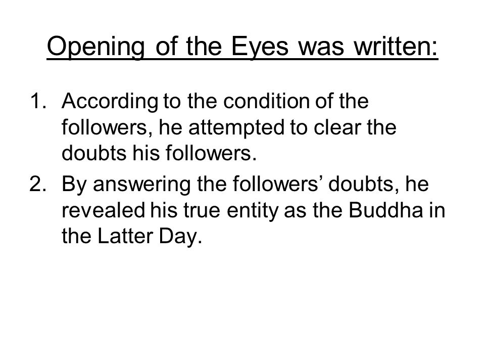 Opening of the Eyes was written: