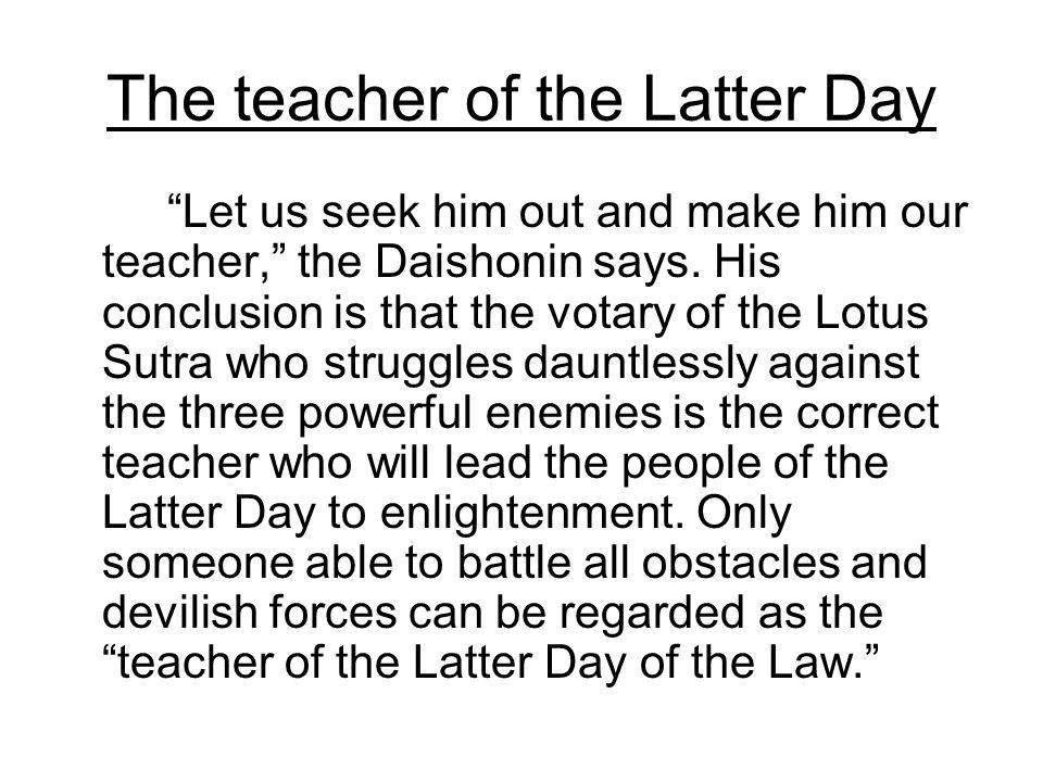 The teacher of the Latter Day