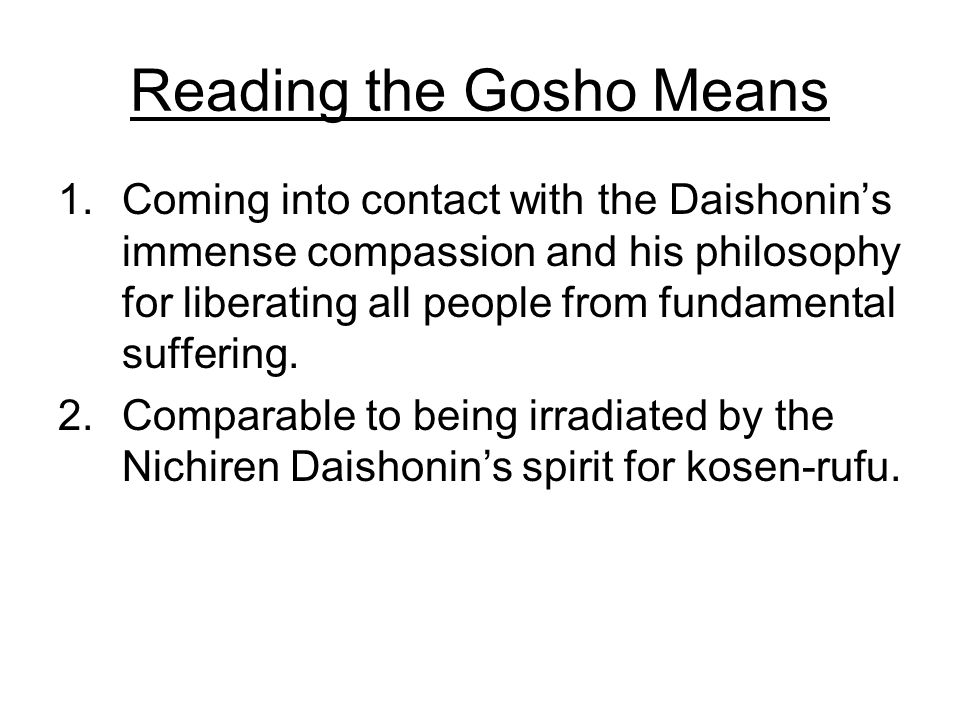 Reading the Gosho Means