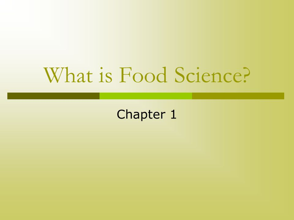 What is Food Science Chapter 1