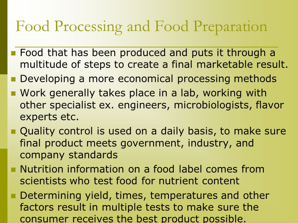 Food Processing and Food Preparation
