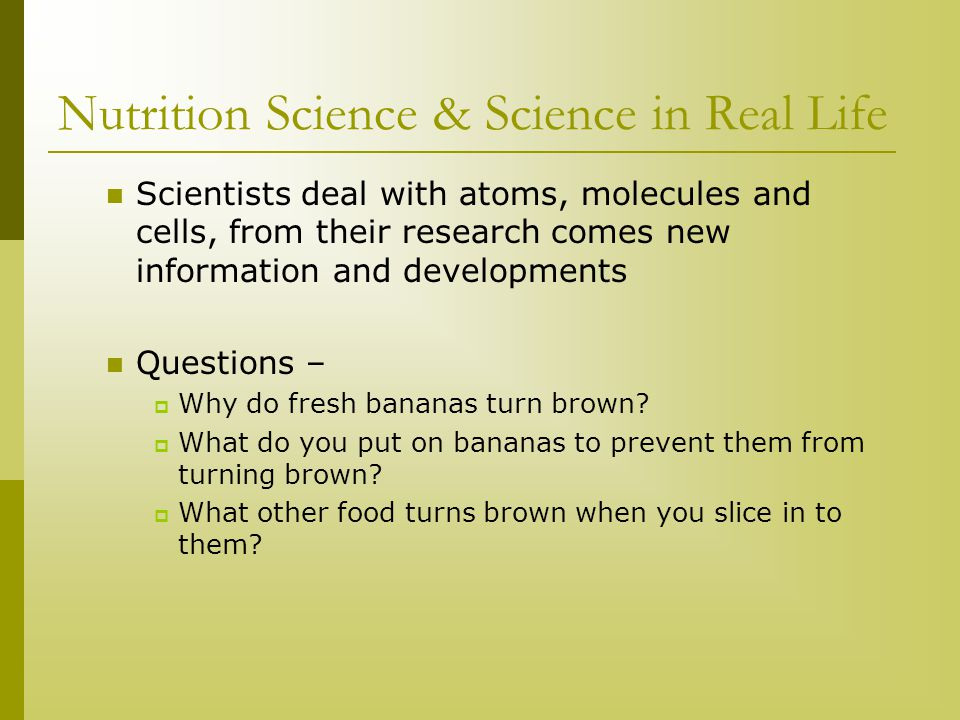 Nutrition Science & Science in Real Life