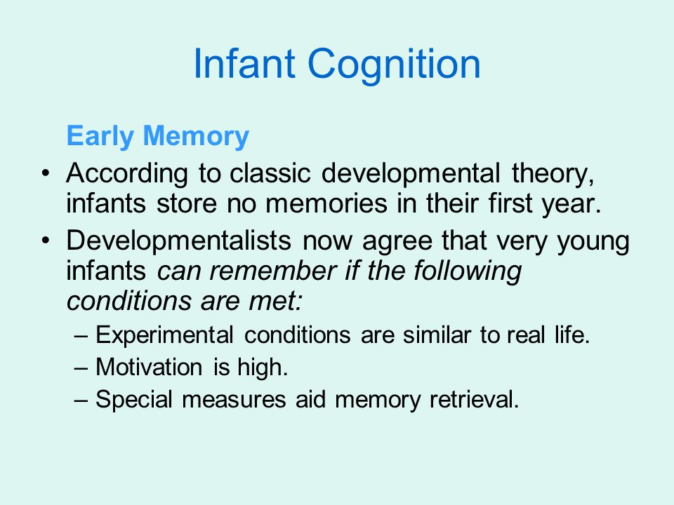 Infant Cognition Early Memory