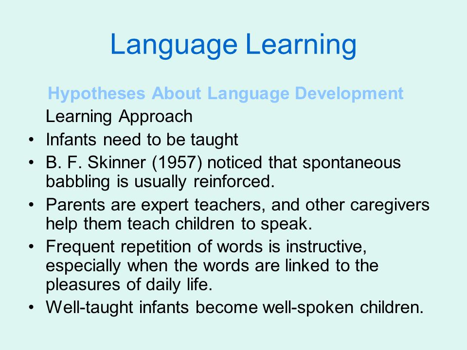 Language Learning Hypotheses About Language Development