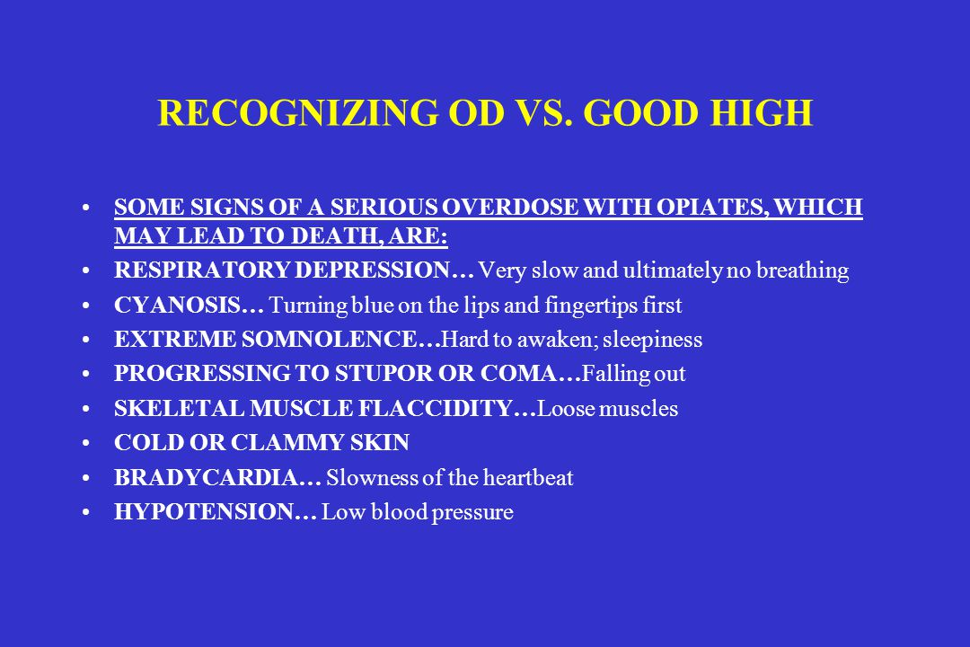 RECOGNIZING OD VS. GOOD HIGH
