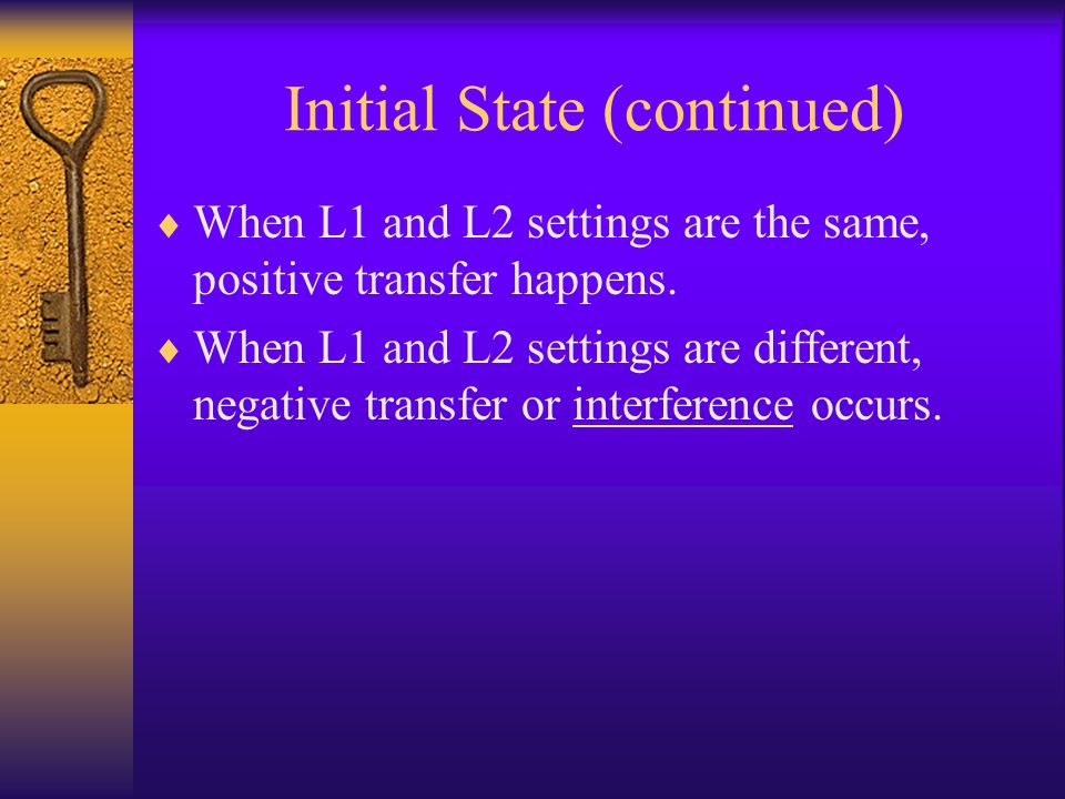 Initial State (continued)