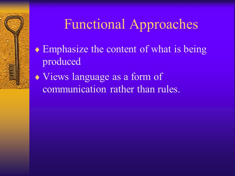 Functional Approaches