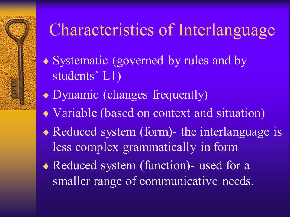 Characteristics of Interlanguage