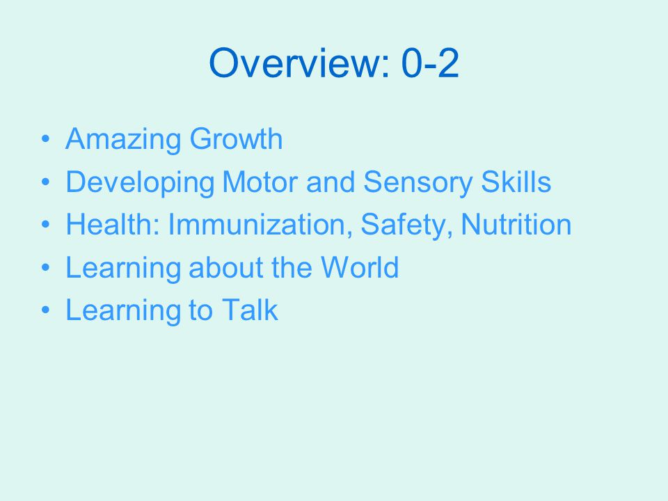 Overview: 0-2 Amazing Growth Developing Motor and Sensory Skills