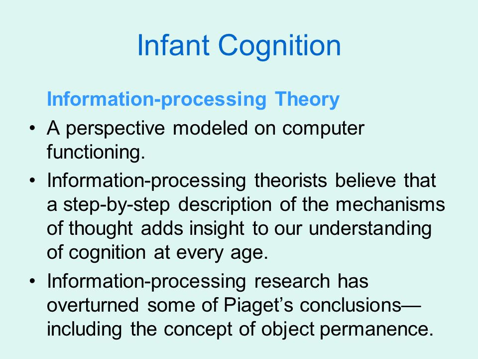 Infant Cognition Information-processing Theory