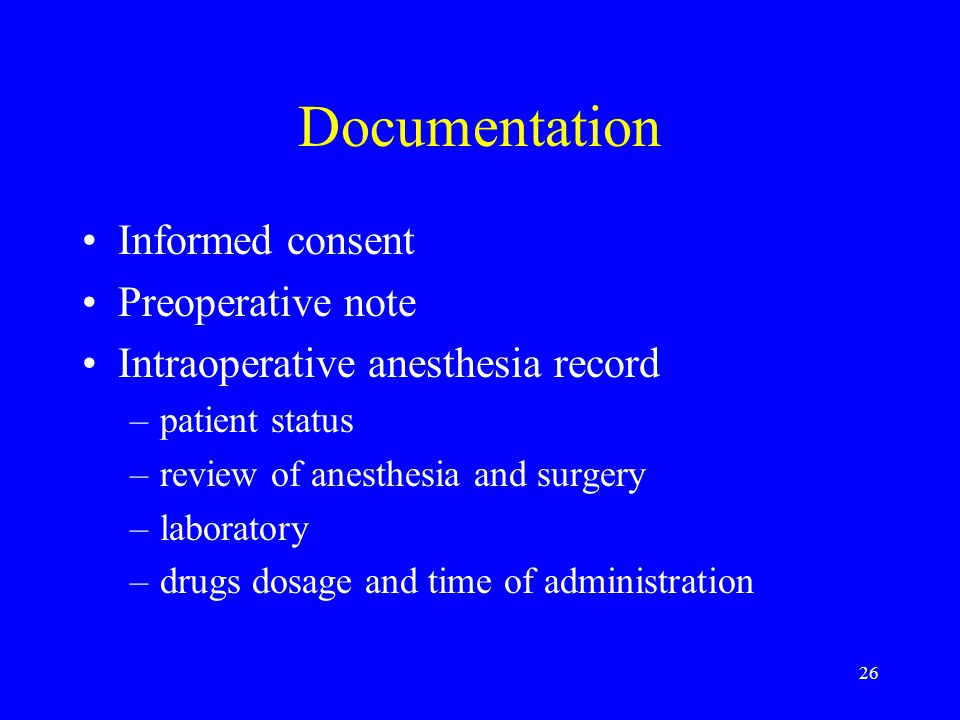 Documentation Informed consent Preoperative note