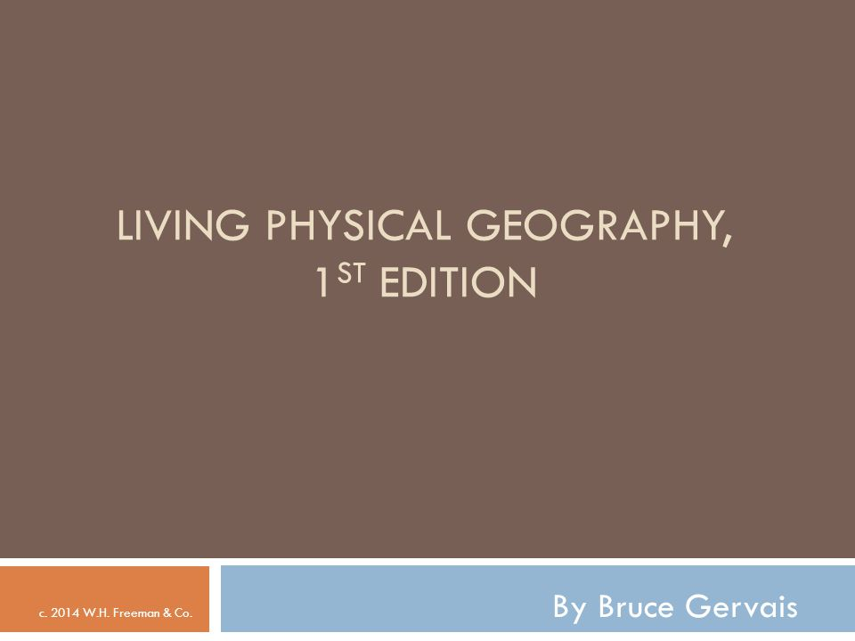 Living Physical Geography, 1st Edition