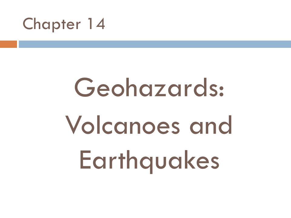 Geohazards: Volcanoes and Earthquakes