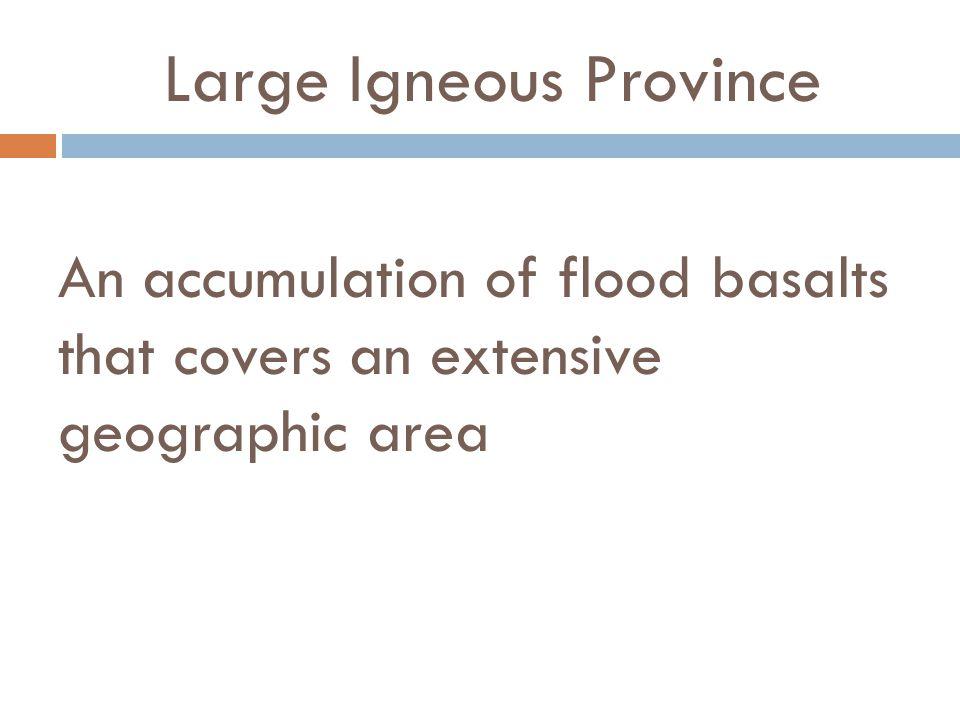Large Igneous Province
