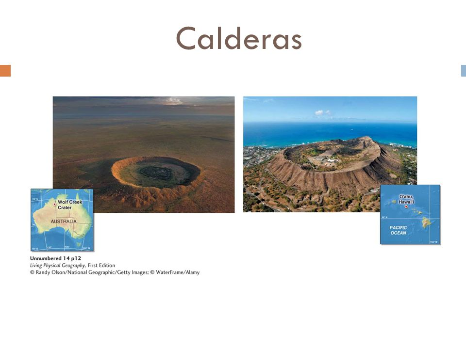 Calderas One of these photos shows a volcanic caldera, and one shows an impact crater formed when a meteor struck Earth long ago.