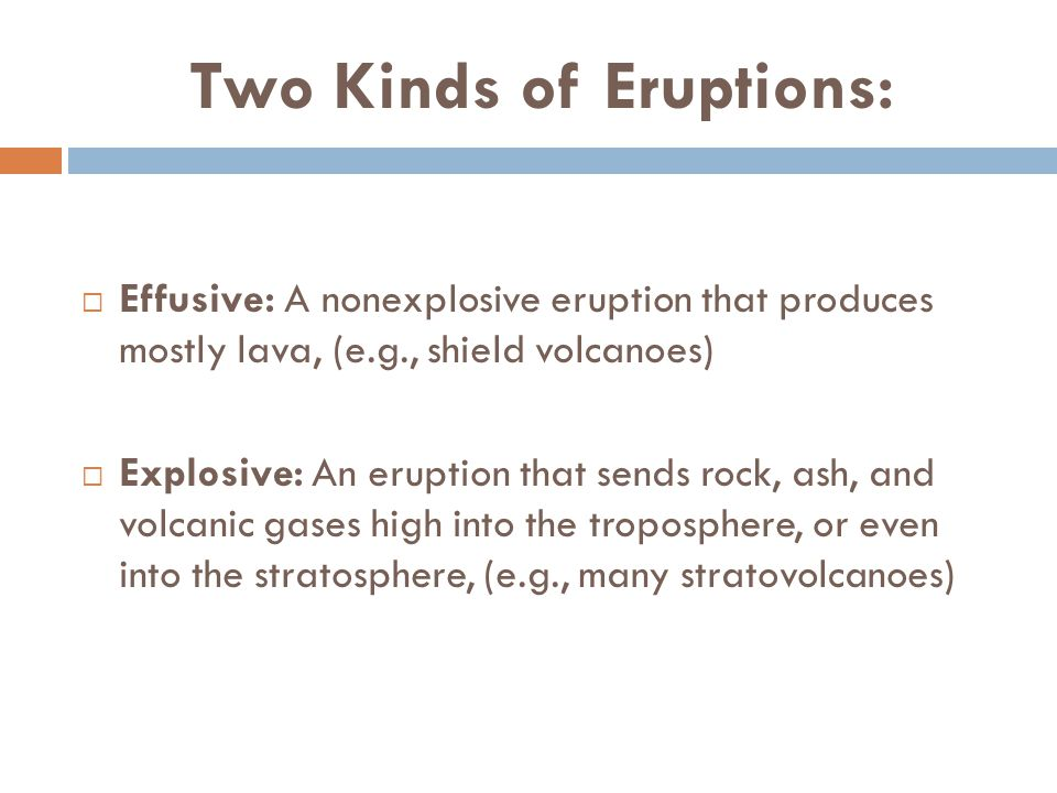 Two Kinds of Eruptions: