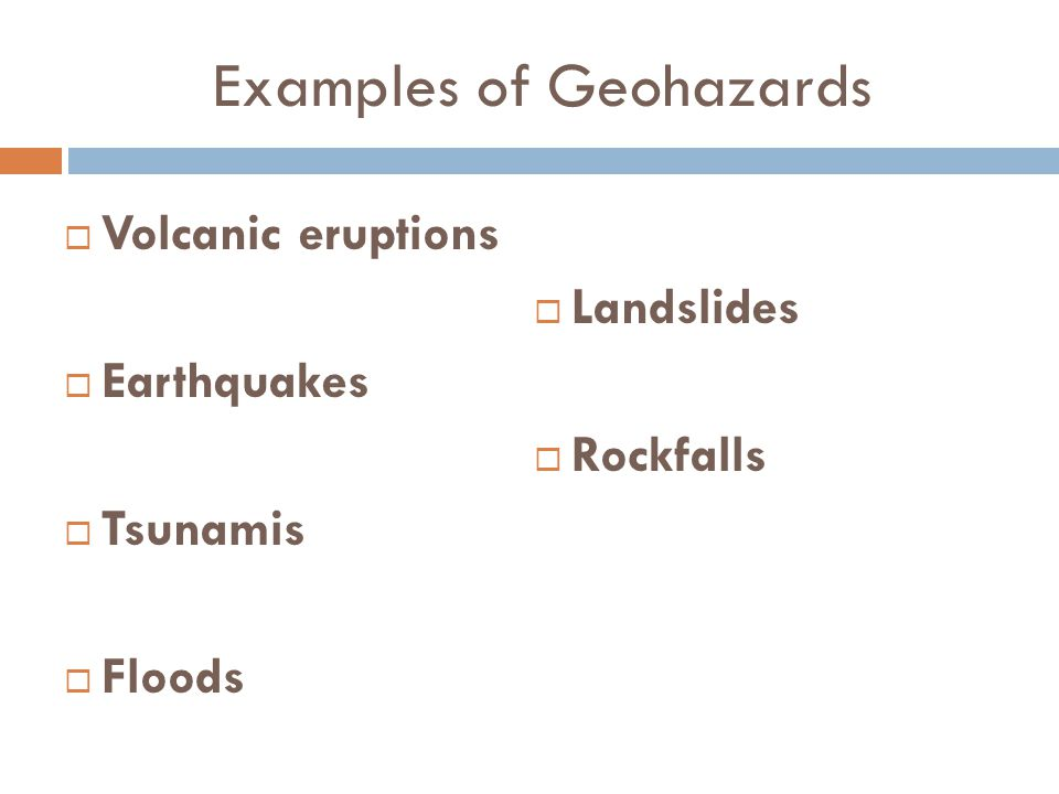 Examples of Geohazards