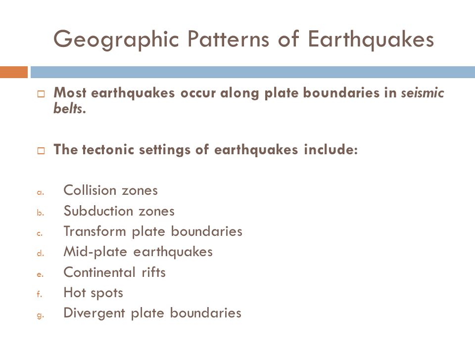 Geographic Patterns of Earthquakes